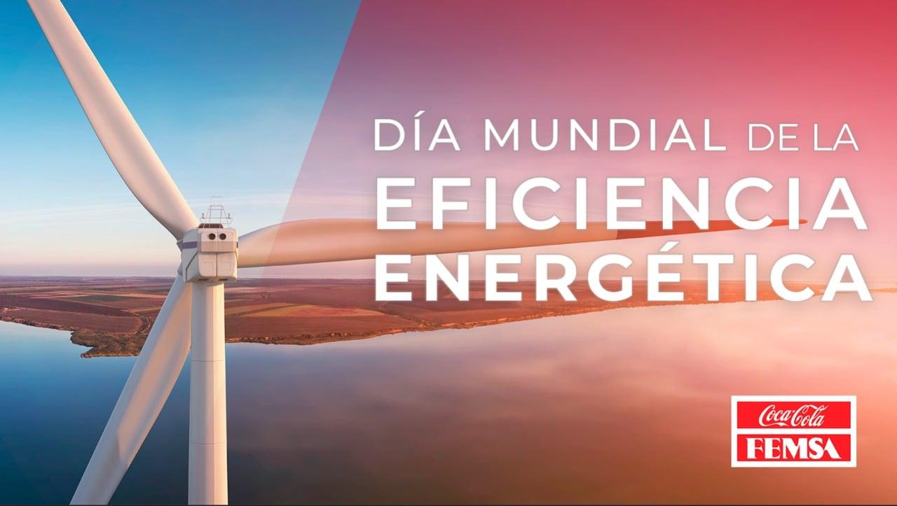 Día Mundial de la Eficiencia Energética 2021 en Coca-Cola FEMSA.
