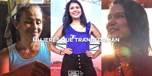 #MujeresQueTransforman, la iniciativa de Coca-Cola FEMSA para conmemorar el mes de la mujer.