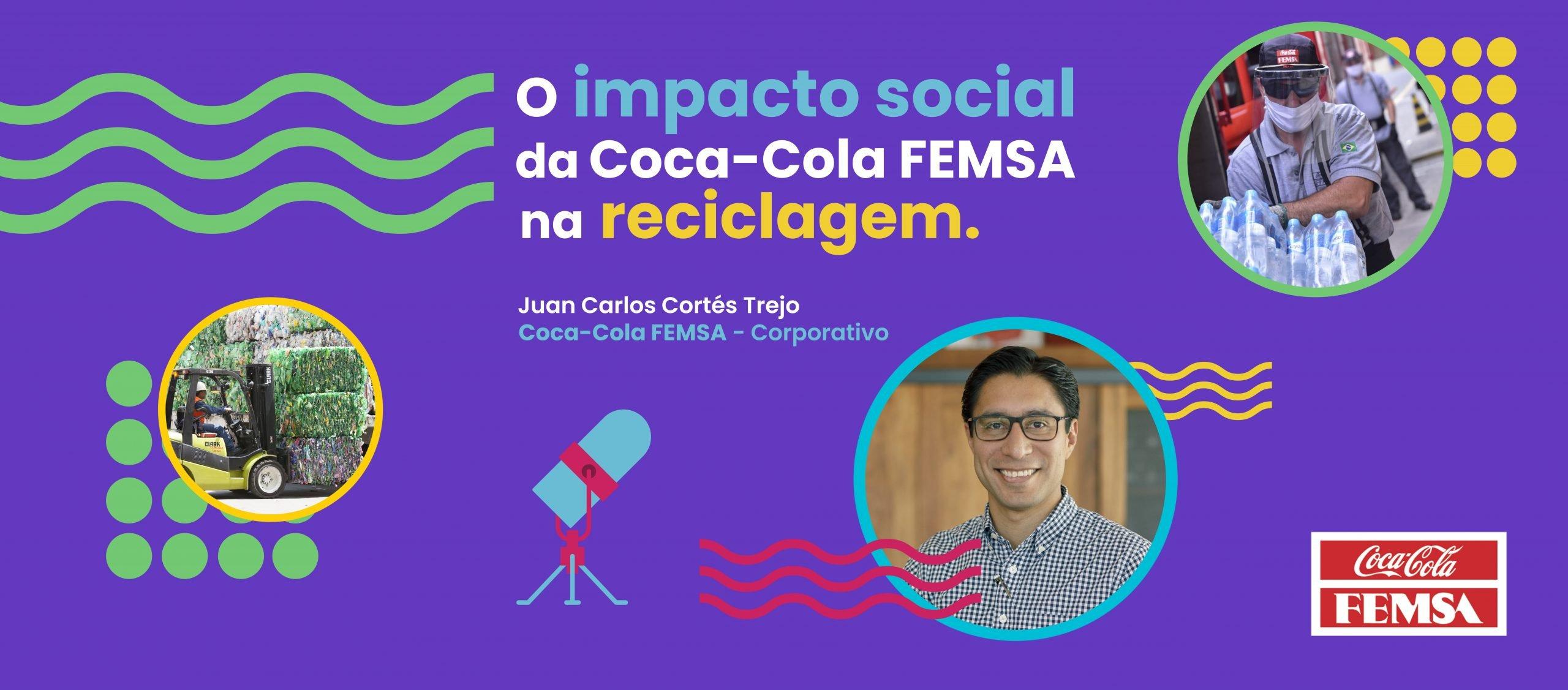 O IMPACTO SOCIAL DA RECICLAGEM NA COCA-COLA FEMSA