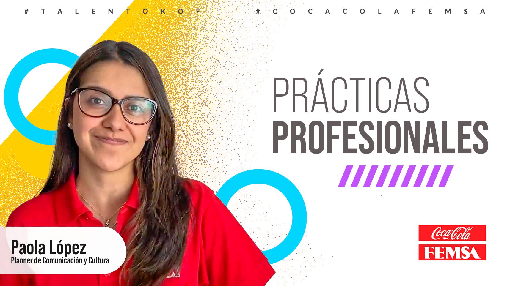 Prácticas profesionales en Coca-Cola FEMSA.